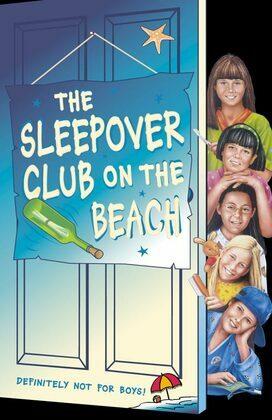 The Sleepover Club on the Beach (The Sleepover Club, Book 42)