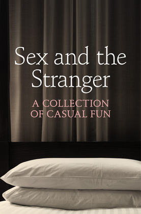Sex and the Stranger