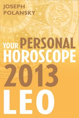 Leo 2013: Your Personal Horoscope