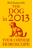 The Dog in 2013: Your Chinese Horoscope