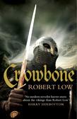 Crowbone (The Oathsworn Series, Book 5)
