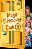 Mega Sleepover 5 (The Sleepover Club)