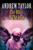 The Office of the Dead (The Roth Trilogy, Book 3)