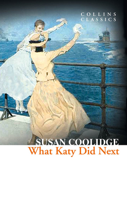 What Katy Did Next (Collins Classics)