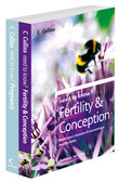 Need to Know Fertility, Conception and Pregnancy