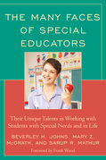 The Many Faces of Special Educators: Their Unique Talents in Working with Students with Special Needs and in Life
