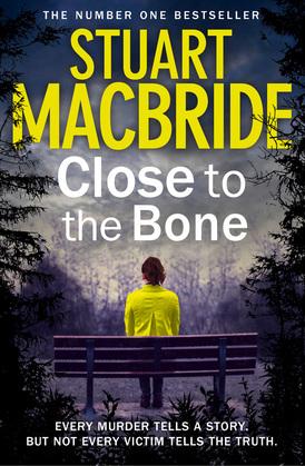 Close to the Bone (Special Edition) (Logan McRae, Book 8)