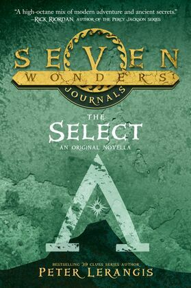 Seven Wonders Journals 1: The Select (Seven Wonders, Book 1)