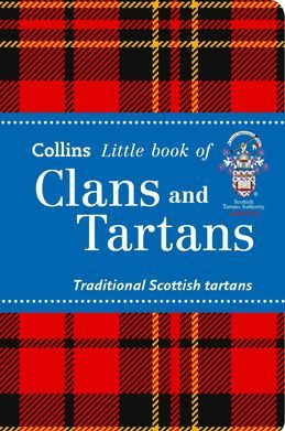 Clans and Tartans (Collins Little Books)