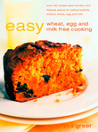 Easy Wheat, Egg and Milk Free Cooking
