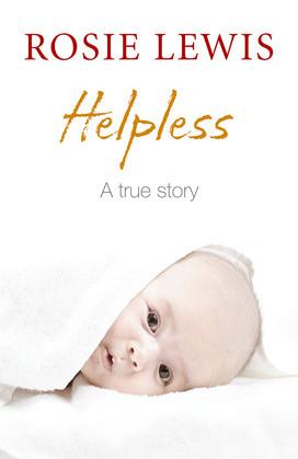 Helpless: A True Short Story