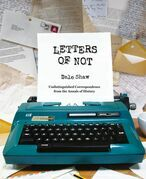 Letters of Not