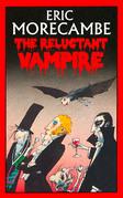 The Reluctant Vampire (The Reluctant Vampire, Book 1)