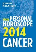 Cancer 2014: Your Personal Horoscope
