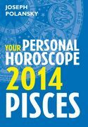 Pisces 2014: Your Personal Horoscope