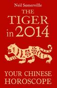 The Tiger in 2014: Your Chinese Horoscope