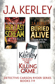 Detective Carson Ryder Thriller Series Books 7-9: Buried Alive, Her Last Scream, The Killing Game
