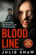 Blood Line: Sometimes Tragedy Is in Your Blood