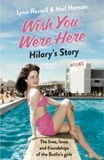 Hilary's Story (Individual stories from WISH YOU WERE HERE!, Book 1)