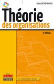 Théorie des organisations - 3e édition