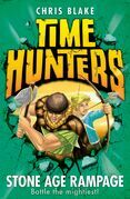 Stone Age Rampage (Time Hunters, Book 10)