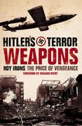 Hitler's Terror Weapons: The Price of Vengeance