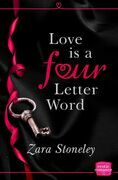 Love is a 4 Letter Word