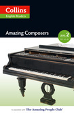 Amazing Composers: A2-B1 (Collins Amazing People ELT Readers)