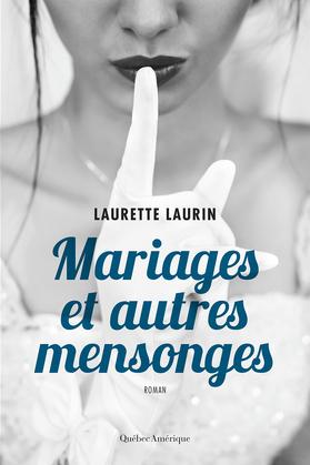 Mariages et autres mensonges