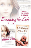Escaping the Cult: One cult, two stories of survival