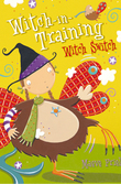 Witch Switch (Witch-in-Training, Book 6)