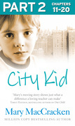 City Kid: Part 2 of 3