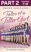 Tales of a Tiller Girl Part 2 of 3