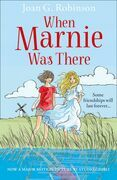 When Marnie Was There (Essential Modern Classics)