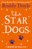 The Star Dogs: Beyond the Stars