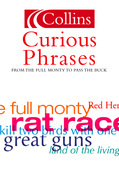 Curious Phrases (Collins Dictionary of)