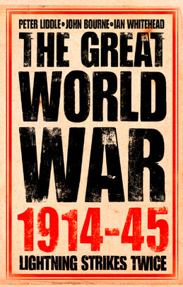 The Great World War 1914–1945: 1. Lightning Strikes Twice