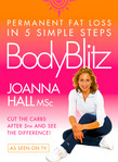 Body Blitz: 5 Simple Steps to Permanent Fat Loss