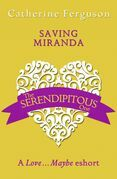 Saving Miranda: A Love...Maybe Valentine eShort