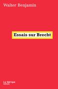 Essais sur Brecht