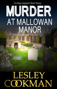 Murder at Mallowan Manor: A Libby Sarjeant Short Story