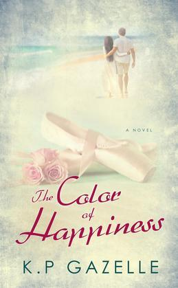 The Color of Happiness: A Novel
