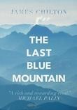 The Last Blue Mountain