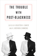 The Trouble with Post-Blackness