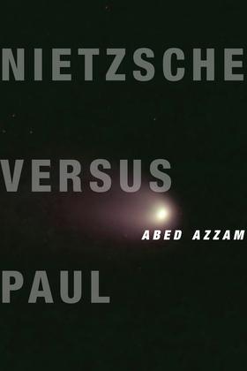 Nietzsche Versus Paul