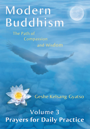 Modern Buddhism: The Path of Compassion and Wisdom - Volume 3 Prayers for Daily Practice