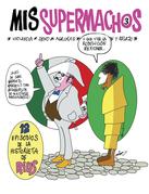 Mis Supermachos 3