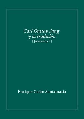 Carl Gustav Jung y la tradición