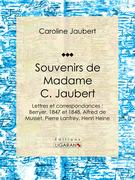 Souvenirs de Madame C. Jaubert