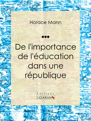 De l'importance de l'éducation dans une république